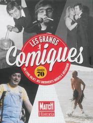 LES GRANDS COMIQUES DES ANNEES 70