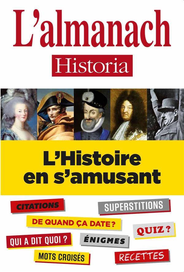 ALMANACH 2015 - L'HISTOIRE EN S'AMUSANT