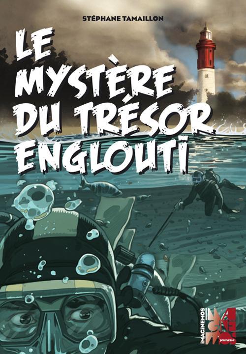 LE MYSTERE DU TRESOR ENGLOUTI