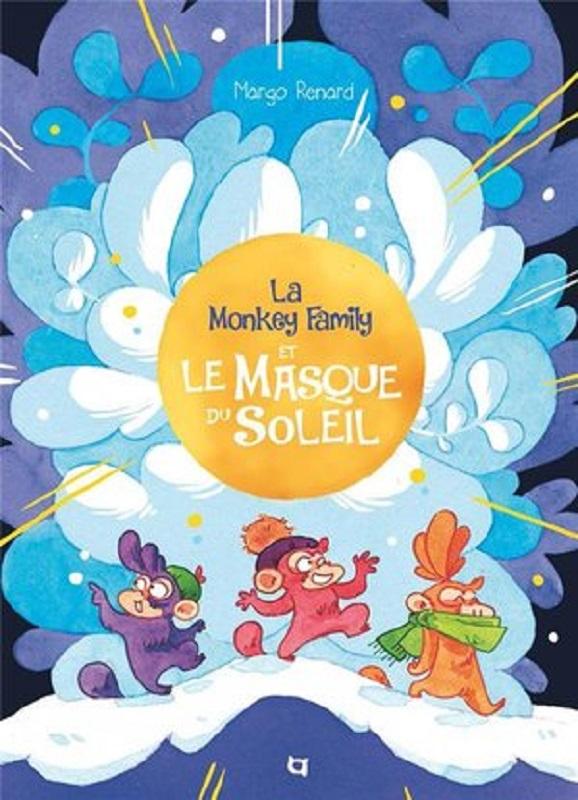 LA MONKEY FAMILY ET LE MASQUE DU SOLEIL (COLL. SPLOING)