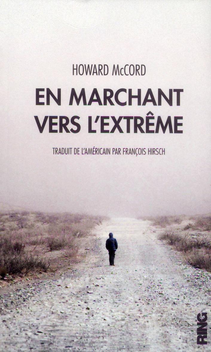 EN MARCHANT VERS L'EXTREME