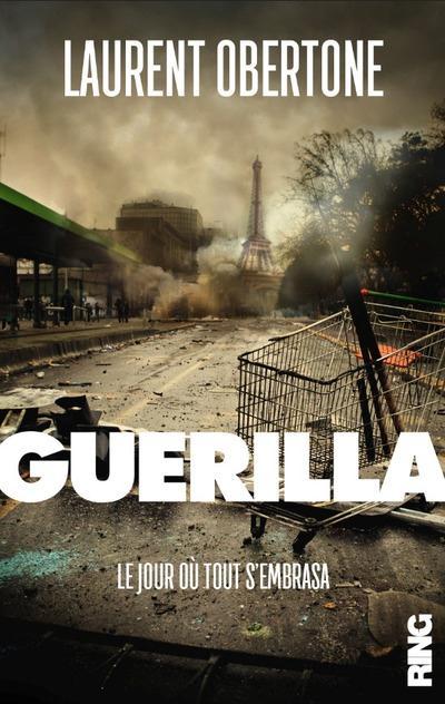GUERILLA - LE JOUR OU TOUT S'EMBRASA