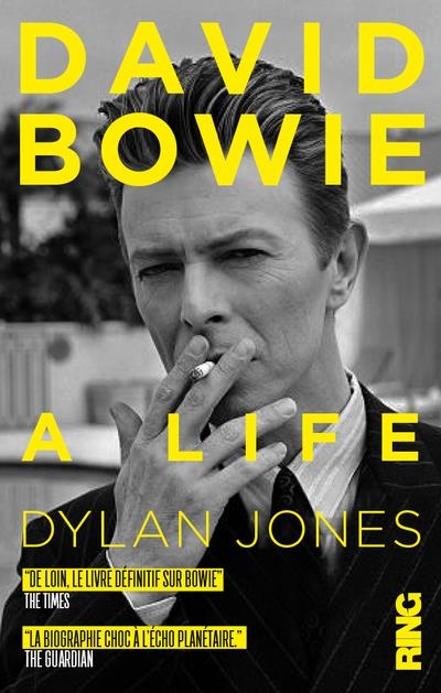 DAVID BOWIE : A LIFE (EDITION FRANCAISE)