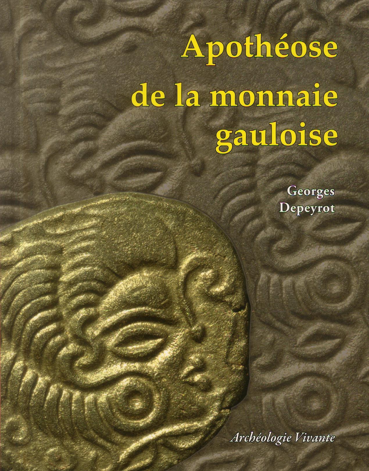 APOTHEOSE DE LA MONNAIE GAULOISE