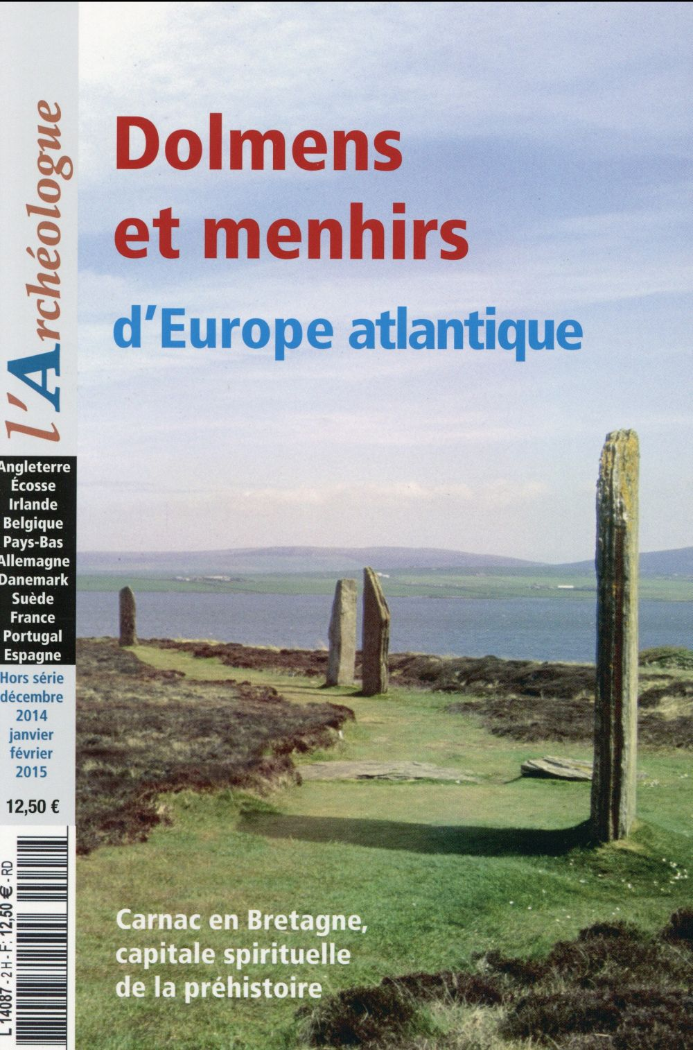 L'ARCHEOLOGUE HS DOLMENS ET MENHIRS D'EUROPE ATLANTIQUE