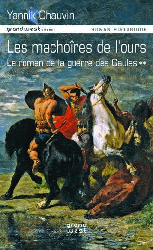 ROMAN DE LA GUERRE DES GAULES T2 (LE)