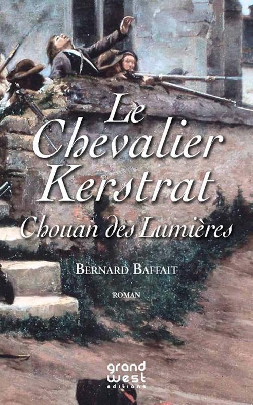 CHEVALIER KERSTRAT,CHOUAN DES LUMIERES (LE)
