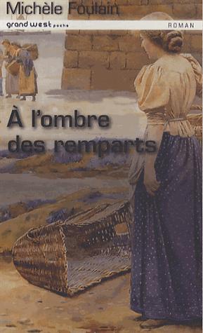 A L'OMBRE DES REMPARTS