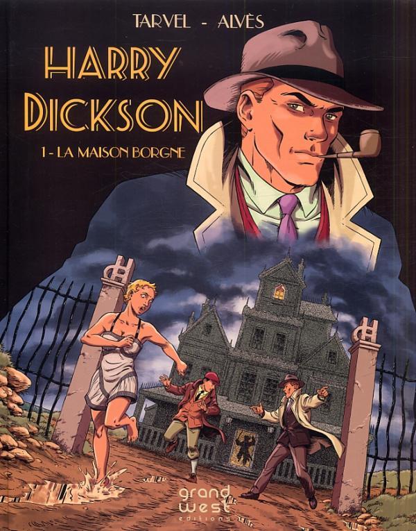 HARRY DICKSON T1 - LA MAISON BORGNE