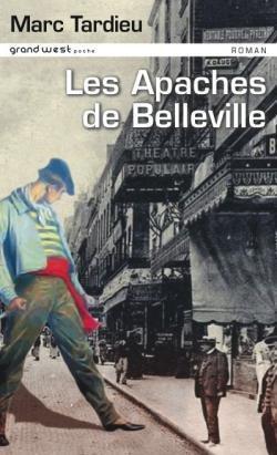 APACHES DE BELLEVILLE (LES)