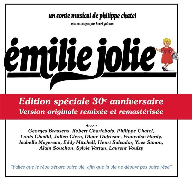 EMILIE JOLIE - UN CONTE MUSICAL DE PHILIPPE CHATEL (LIVRE + 1CD)