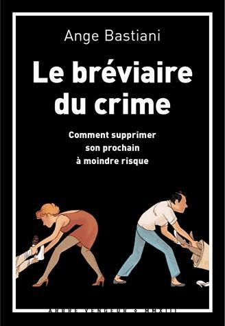 BREVIAIRE DU CRIME (LE)