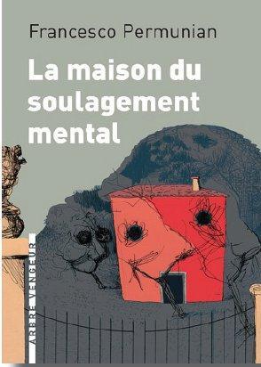 MAISON DU SOULAGEMENT MENTAL (LA)