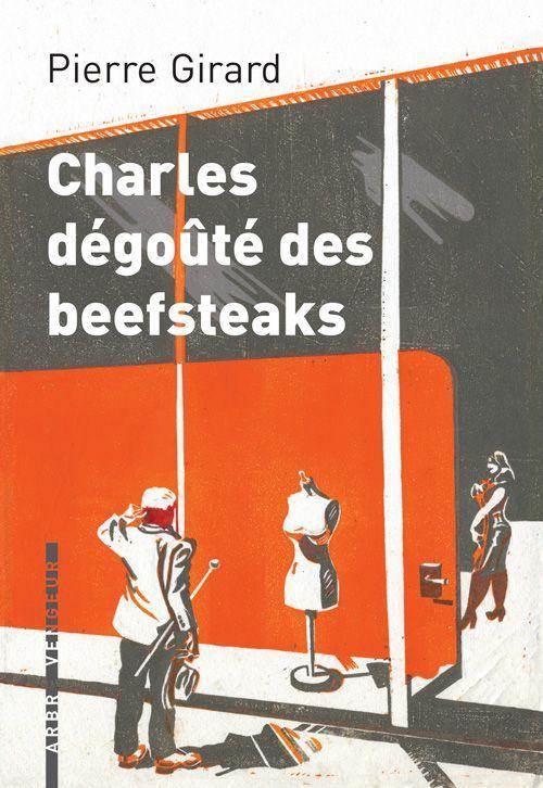 CHARLES DEGOUTE DES BEEFSTEAKS