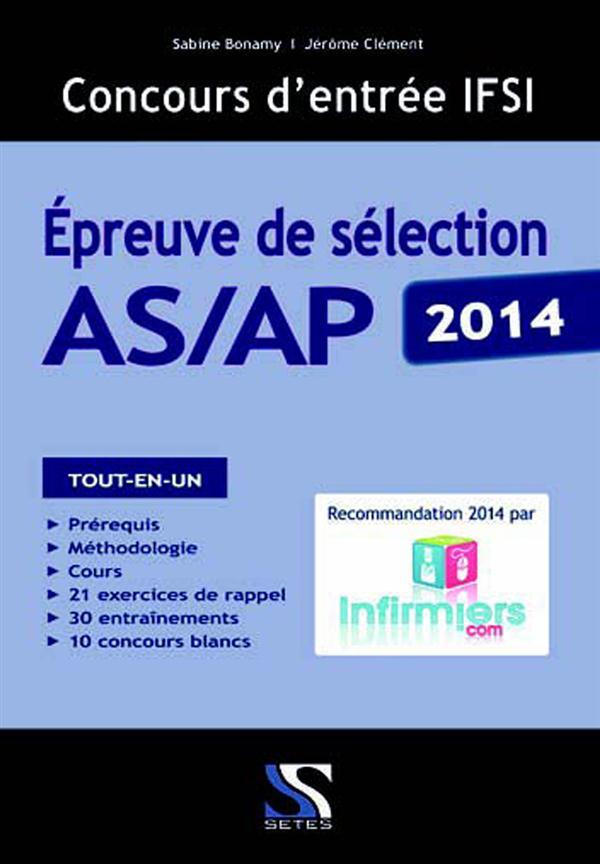 CONCOURS D'ENTREE IFSI POUR AS/AP 2014