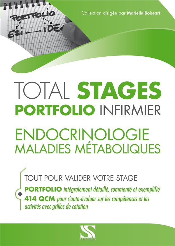 ENDOCRINOLOGIE-MALADIES METABOLIQUES TOTAL STAGES PORTFOLIO INFIRMIER
