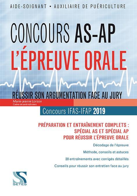 CONCOURS AS-AP - L'EPREUVE ORALE 2018-2019