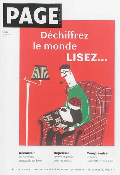 PAGE DES LIBRAIRES, DECHIFFREZ LE MONDE, LISEZ...