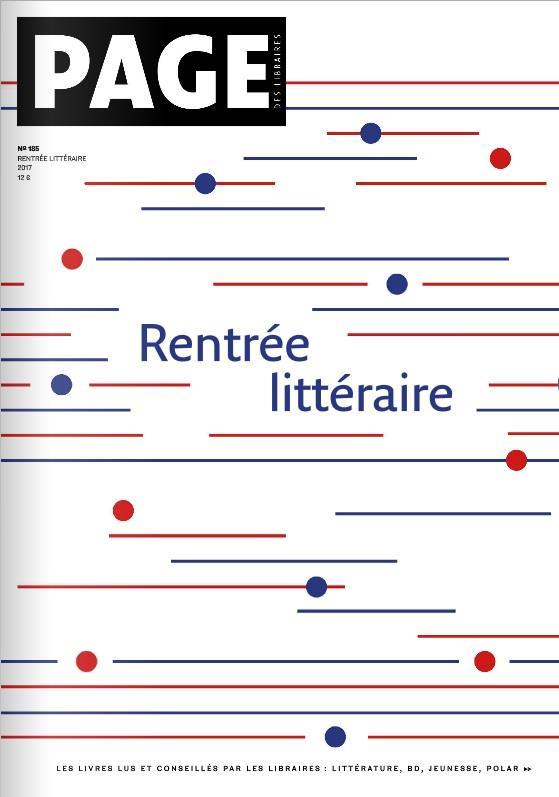 PAGE DES LIBRAIRES, RENTREE LITTERAIRE