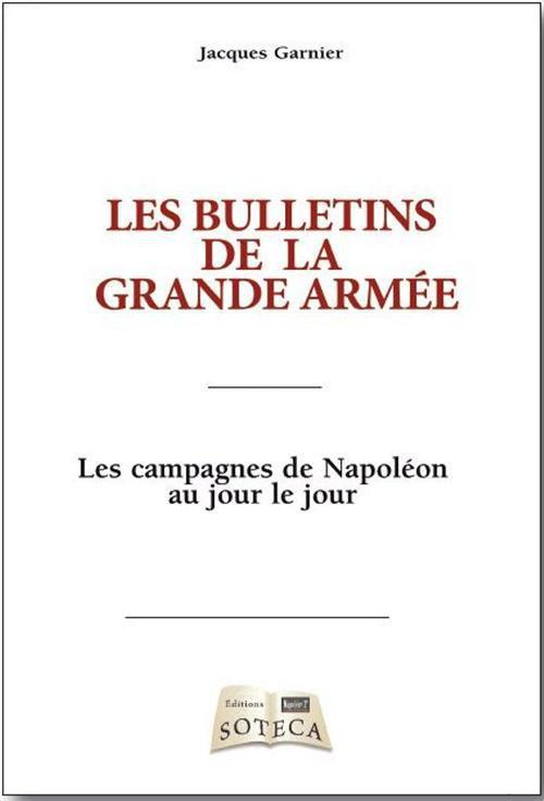 LES BULLETINS DE LA GRANDE ARMEE