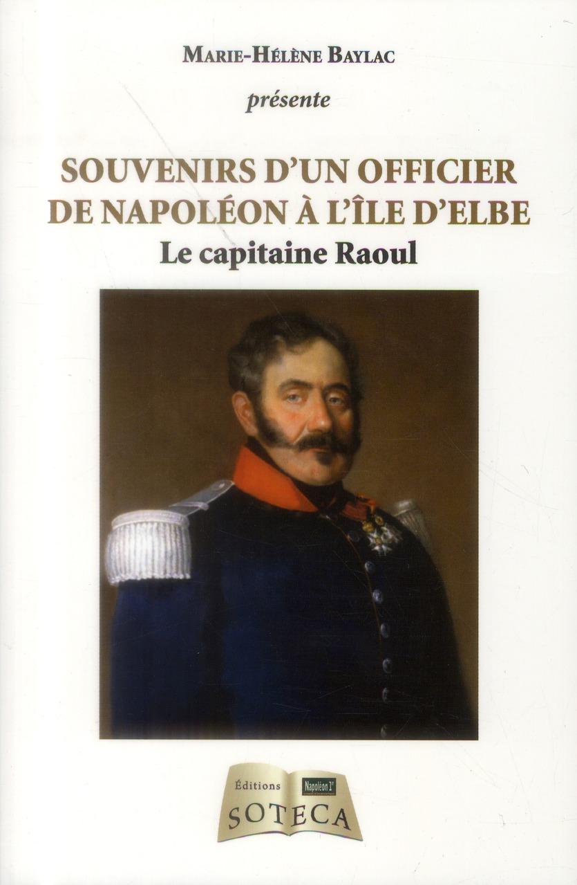 SOUVENIRS DE RAOUL, ILE D'ELBE