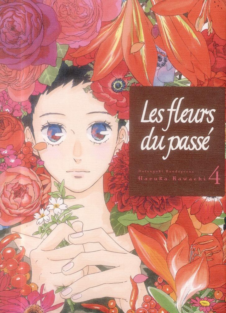 LES FLEURS DU PASSE - TOME 4