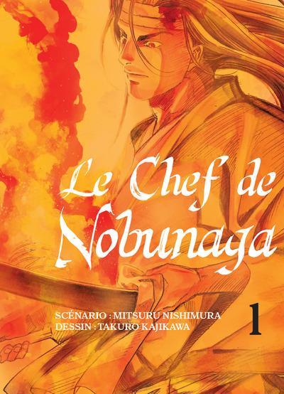 LE CHEF DE NOBUNAGA - TOME 1
