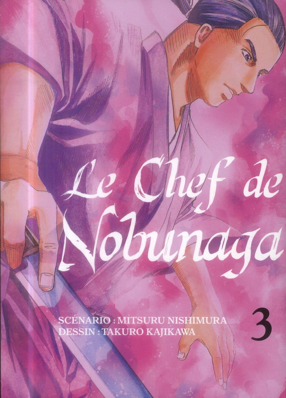 LE CHEF DE NOBUNAGA - TOME 3