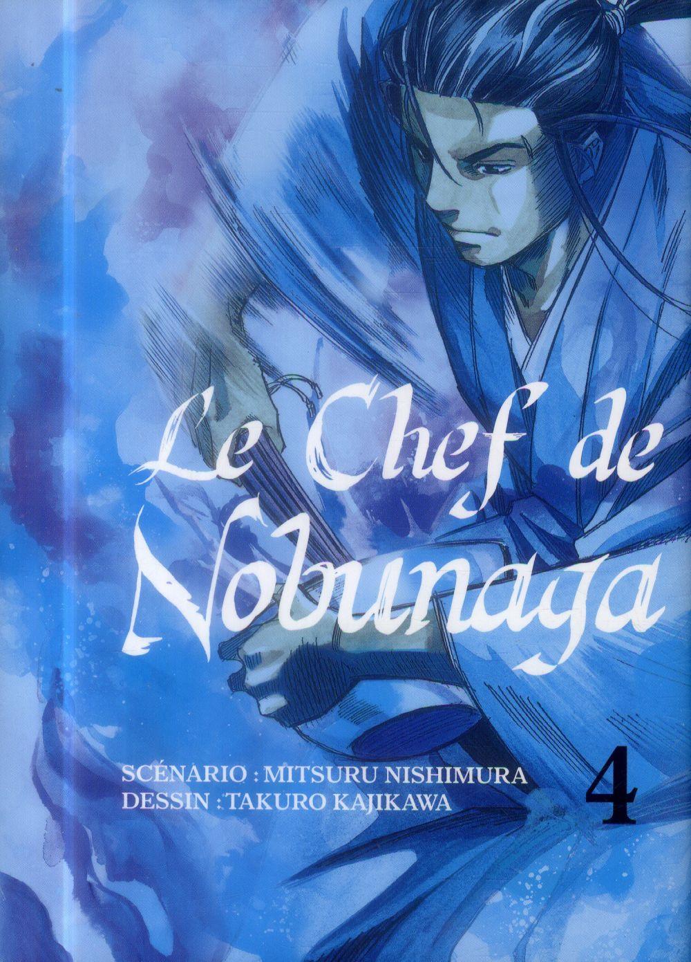 LE CHEF DE NOBUNAGA - TOME 4
