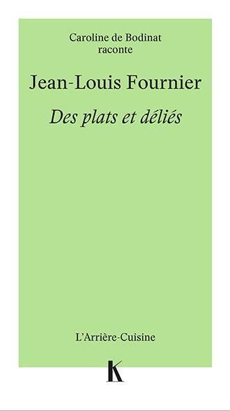 JEAN-LOUIS FOURNIER DES PLATS ET DELIES
