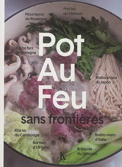 POT-AU-FEU SANS FRONTIERES