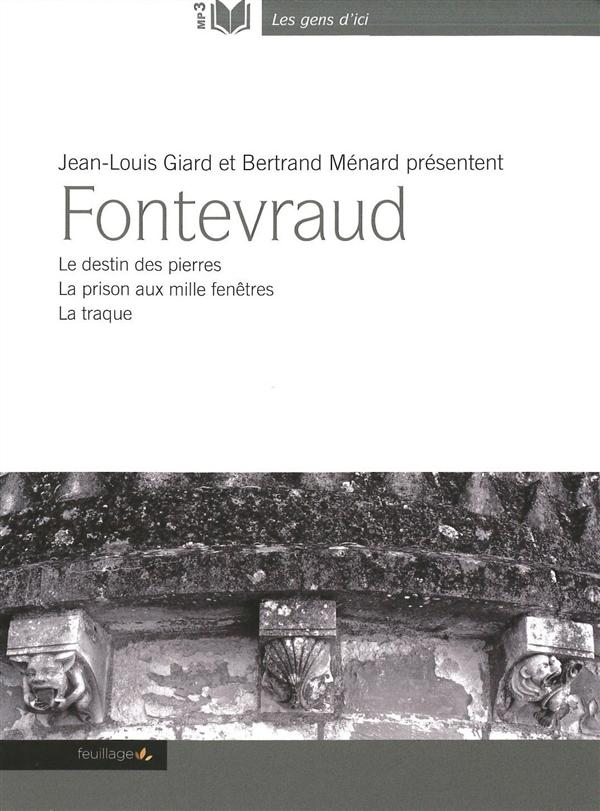 FONTEVRAUD LE DESTIN DES PIERRES - AUDIO LIVRE