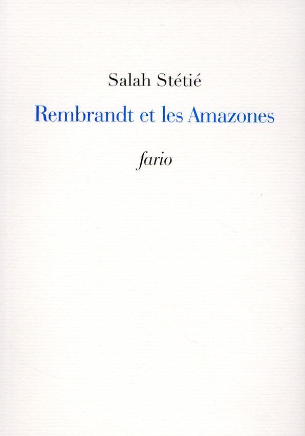 REMBRANDT ET LES AMAZONES