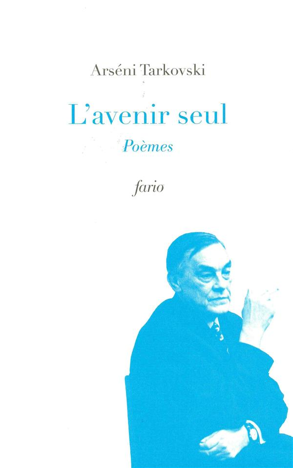AVENIR SEUL (L')/POEMES