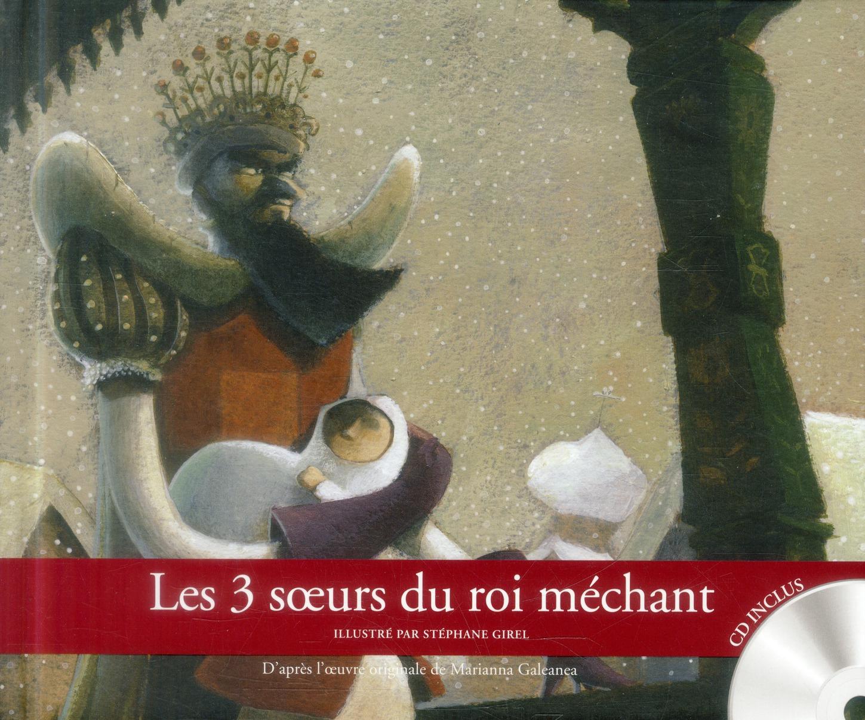 LES 3 SOEURS DU ROI MECHANT