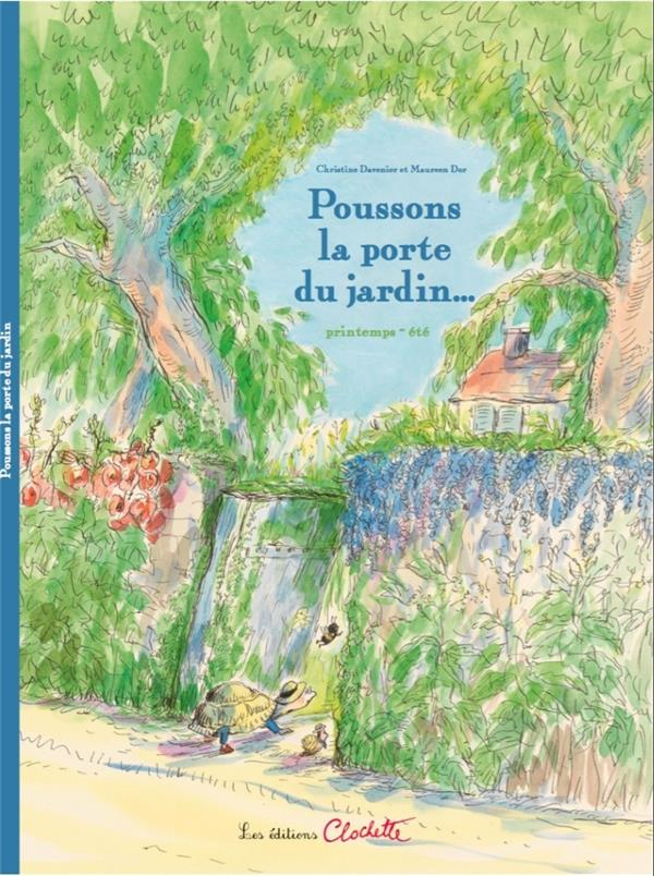 POUSSONS LA PORTE DU JARDIN