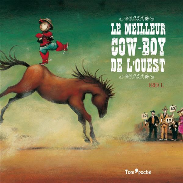 LE MEILLEUR COW-BOY DE L'OUEST