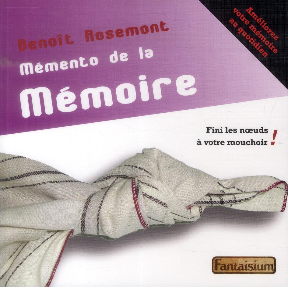 MEMENTO DE LA MEMOIRE - AMELIOREZ VOTRE MEMOIRE AU QUOTIDIEN - FINI LA MEMOIRE A TROUS !