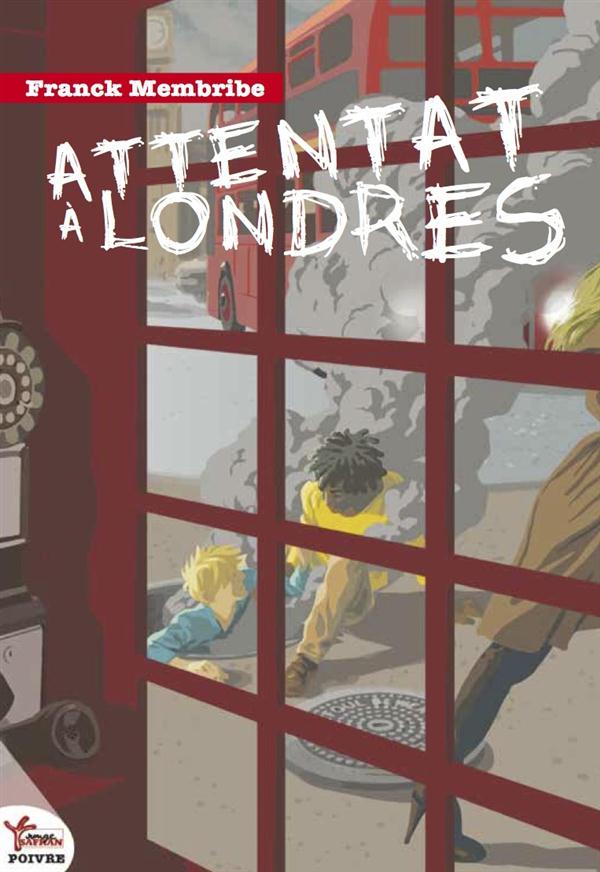 ATTENTAT A LONDRES