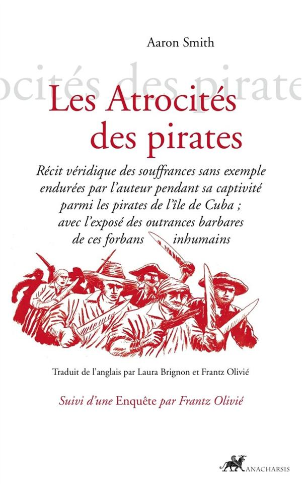 ATROCITES DES PIRATES (LES)