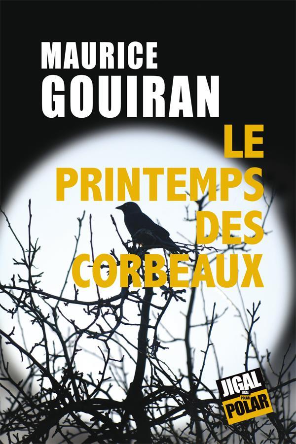 LE PRINTEMPS DES CORBEAUX