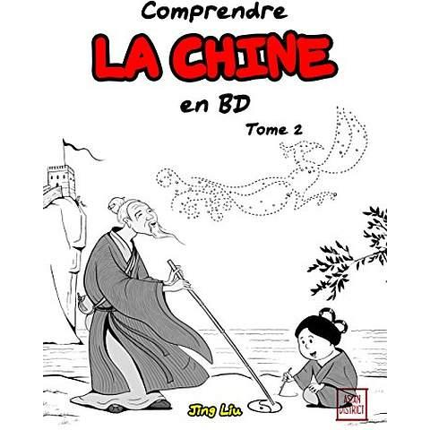 COMPRENDRE LA CHINE EN BD T02