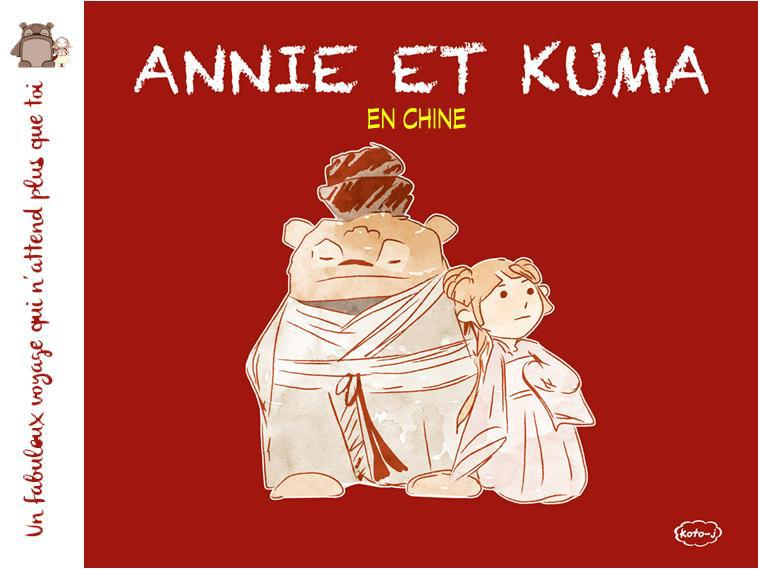 ANNIE ET KUMA T03 ANNIER ET KUMA EN CHINE
