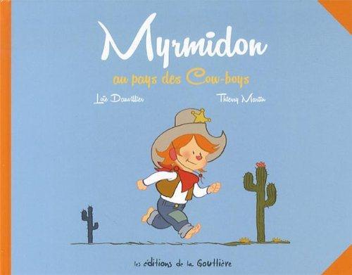 MYRMIDON AU PAYS DES COW-BOYS     SANS TEXTE