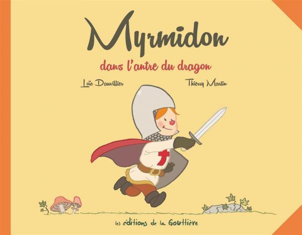 MYRMIDON DANS L'ANTRE DU DRAGON     SANS TEXTE