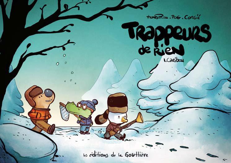 TRAPPEURS DE RIEN T1 - CARIBOU