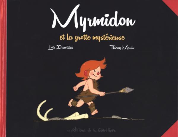 MYRMIDON ET LA GROTTE MYSTERIEUSE
