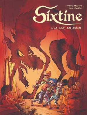 SIXTINE T2 - LE CHIEN DES OMBRES