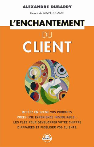ENCHANTEMENT DU CLIENT (L')