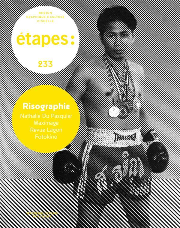 ETAPES - NUMERO 233 RISOGRAPHIE